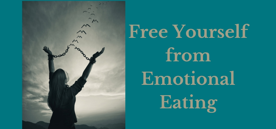 Free Yourself from Emotional Eating 960 x 450